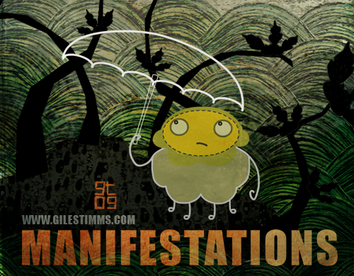 Manifestations, Giles Timms 2009