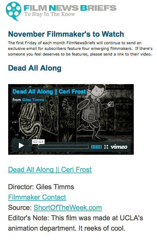 Dead All Along, Featured as a Film News Briefs 'November Filmmakers to Watch'